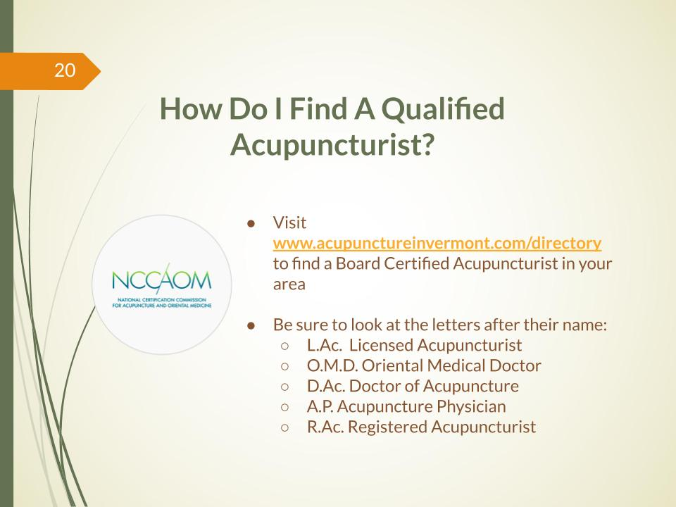 How do I find a qualified acupuncturist
