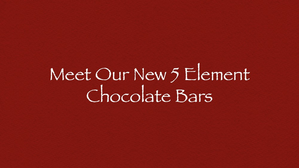 Meet our new 5 element chocolate bars