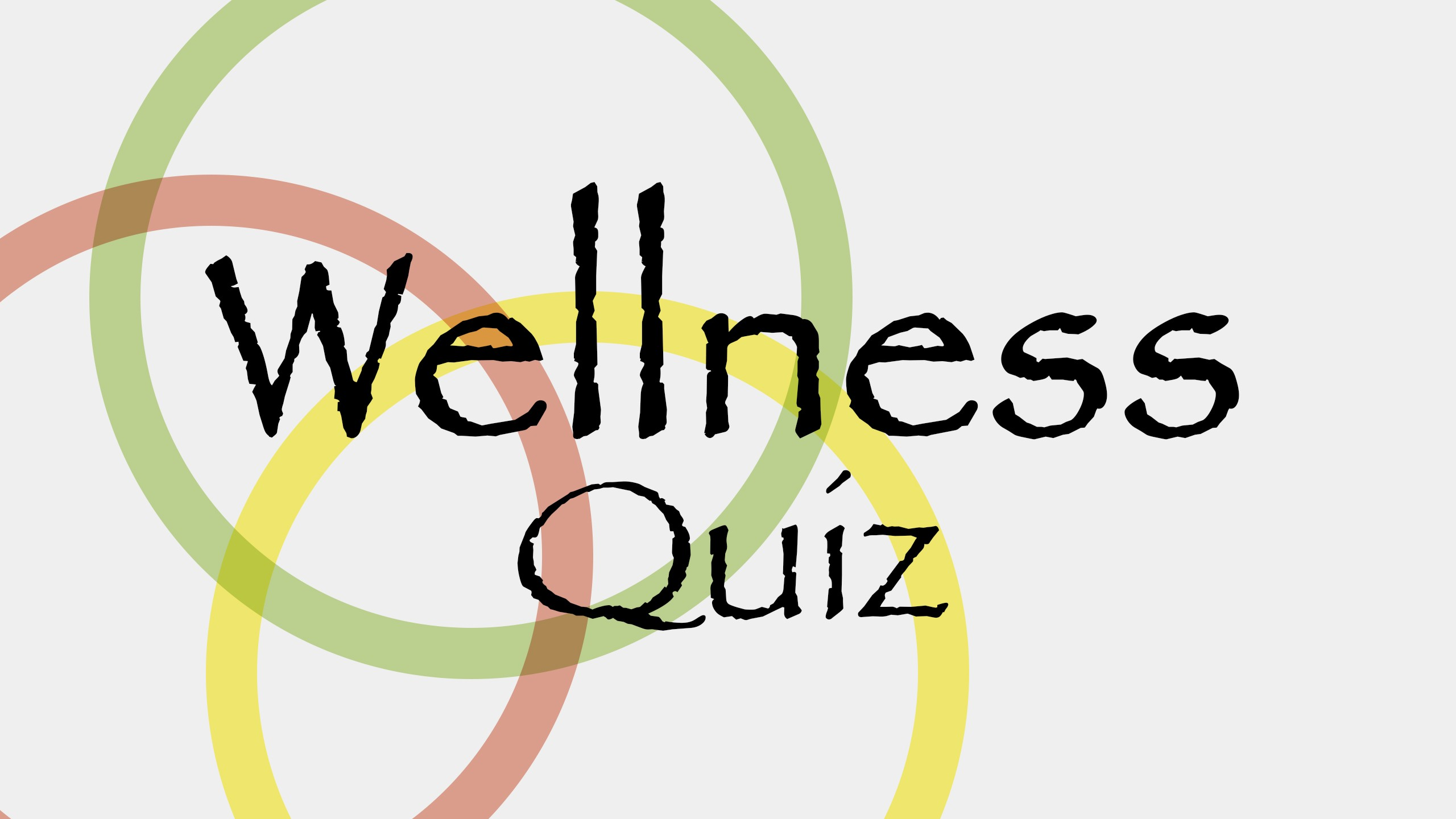 Wellness Quiz